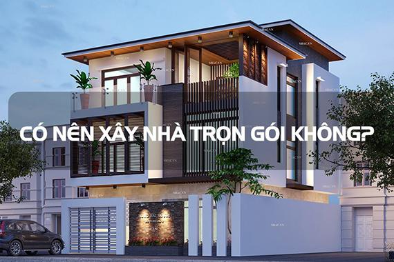 thau-xay-nha-tron-goi-